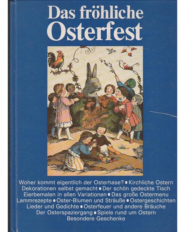 Rund ums Osterfest, Bräuche, Basteln, Geschichten, Jg 1985