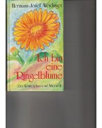 Ich bin eine Ringelblume -...