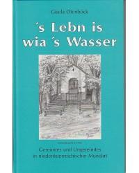 ´s Lebn is wia ´s Wasser -...