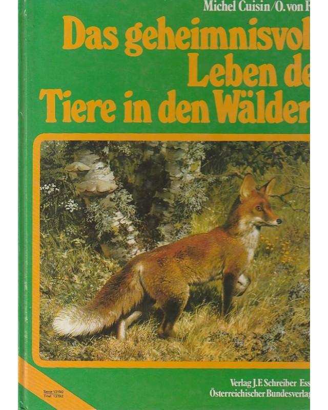 Das geheimnisvolle Leben der Tiere in den Wäldern