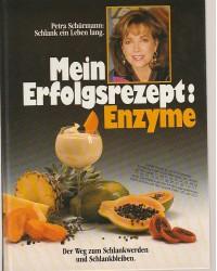 Mein Erfolgsrezept - Enzyme...