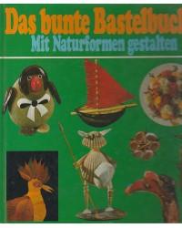 Das bunte Bastelbuch 2 -...