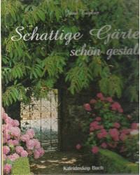 Schattige Gärten schön...