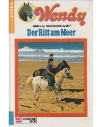 Pferd - Wendy - Der Ritt am...