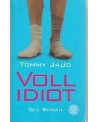 Vollidiot - Der Roman