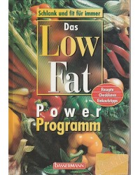 Das Low Fat-Power Programm...