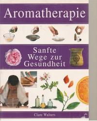 Aromatherapie  -  Sanfte...