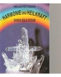 Harmonie und Heilkraft...