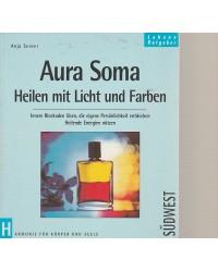 Aura Soma - Heilen mit...