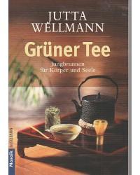 Grüner Tee - Jungbrunnen...
