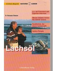 Lachsöl - Warum Eskimos...