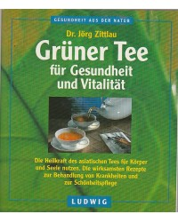 Grüner Tee für Gesundheit...