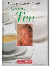 Grüner Tee - Vital, gesund...