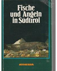 Fische und Angeln in Südtirol
