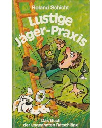 Lustige Jäger-Praxis - Das...