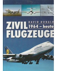 Zivilflugzeuge 1964 - heute