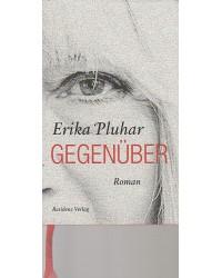 Erika Pluhar - Gegenüber