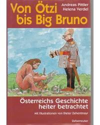 Von Ötzi bis Big Bruno -...