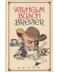 Wilhelm Busch - Brevier