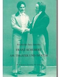 Franz Schubert am Theater...