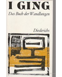 I Ging - Das Buch der...