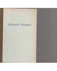Johann Strauss - Sein Leben...