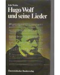 Hugo Wolf und seine Lieder