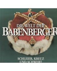 Die Welt der Babenberger -...