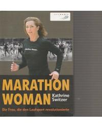 Marathon Woman - Die Frau,...