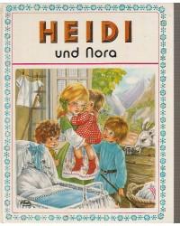 Heidi und Nora