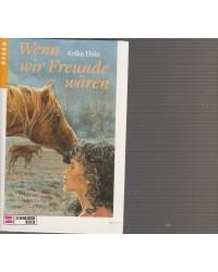 Pferd - Wenn wir Freunde wären