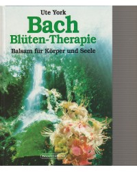Bachblüten Theraphie -...