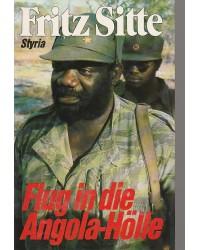 Flug in die Angola-Hölle -...