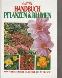 Garten-Handbuch - Pflanzen...