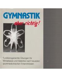 Gymnastik - aber richtig!