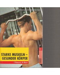 Starke Muskeln - Gesunder...
