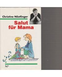 Salut für Mama