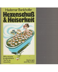 Hexenschuß & Heiserkeit -...