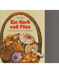 Ein Korb voll Pilze -...