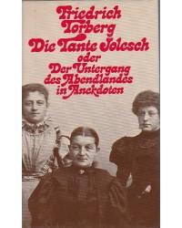 Die Tante Jolesch - oder...
