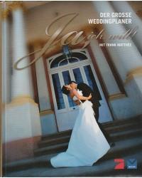 Hochzeitsplaner - Ja,ich...