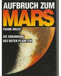 Aufbruch zum Mars - Die...