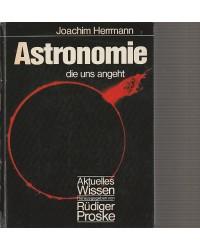 Astronomie - die uns angeht...