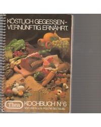 Thea Kochbuch Nr. 6. - Von...
