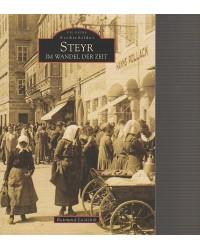 Steyr - im Wandel der Zeit