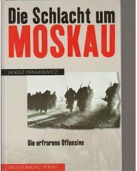 Die Schlacht um Moskau -...