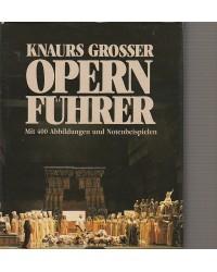 Knaurs grosser Opernführer...