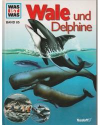 Was ist was - Wale und...