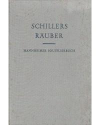 Schiller - Schillers Räuber...