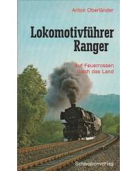 Lokomotivführer Ranger -...
